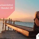 #7 - Patricia - 2 Jahre beschwerdefrei nach einer Mandel-OP