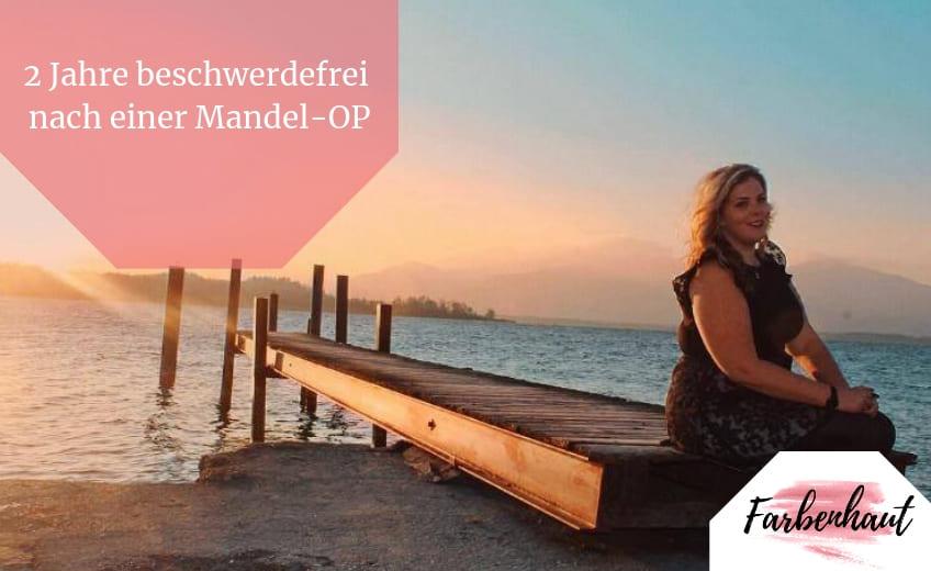 #7 – Patricia – 2 Jahre beschwerdefrei nach einer Mandel-OP